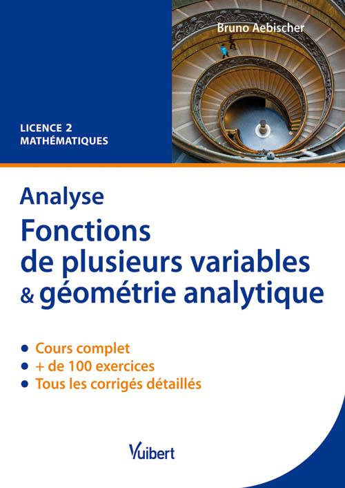 Analyse   Fonctions De Plusieurs Variables Et G U00e9om U00e9trie
