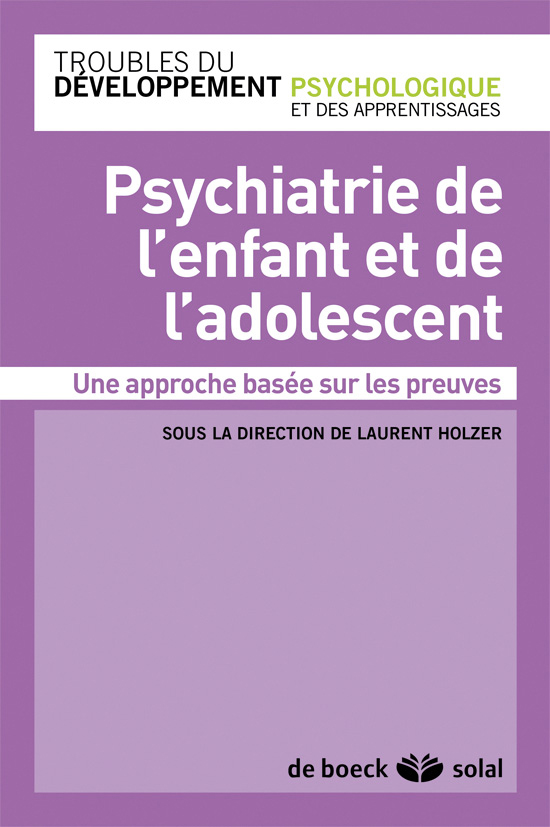Psychiatrie De L Enfant Et De L Adolescent