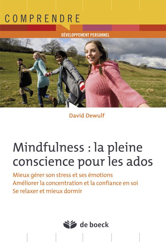 Mindfulness La Pleine Conscience Pour Les Ados