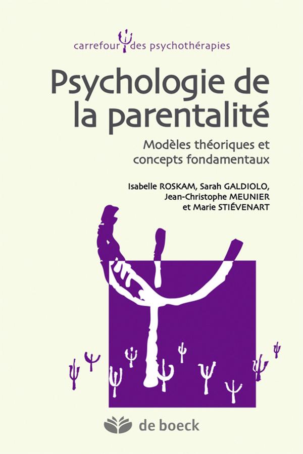Psychologie de la parentalité | De Boeck Supérieur