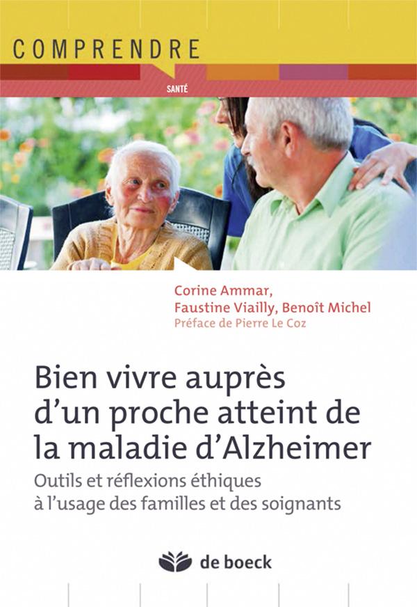 Bien vivre auprès d'un proche atteint de la maladie d'Alzheimer | De ...