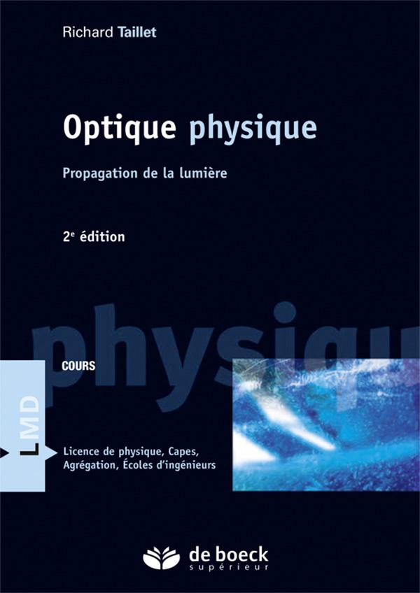 Exercices d'optique géométrique et physique 2° édition