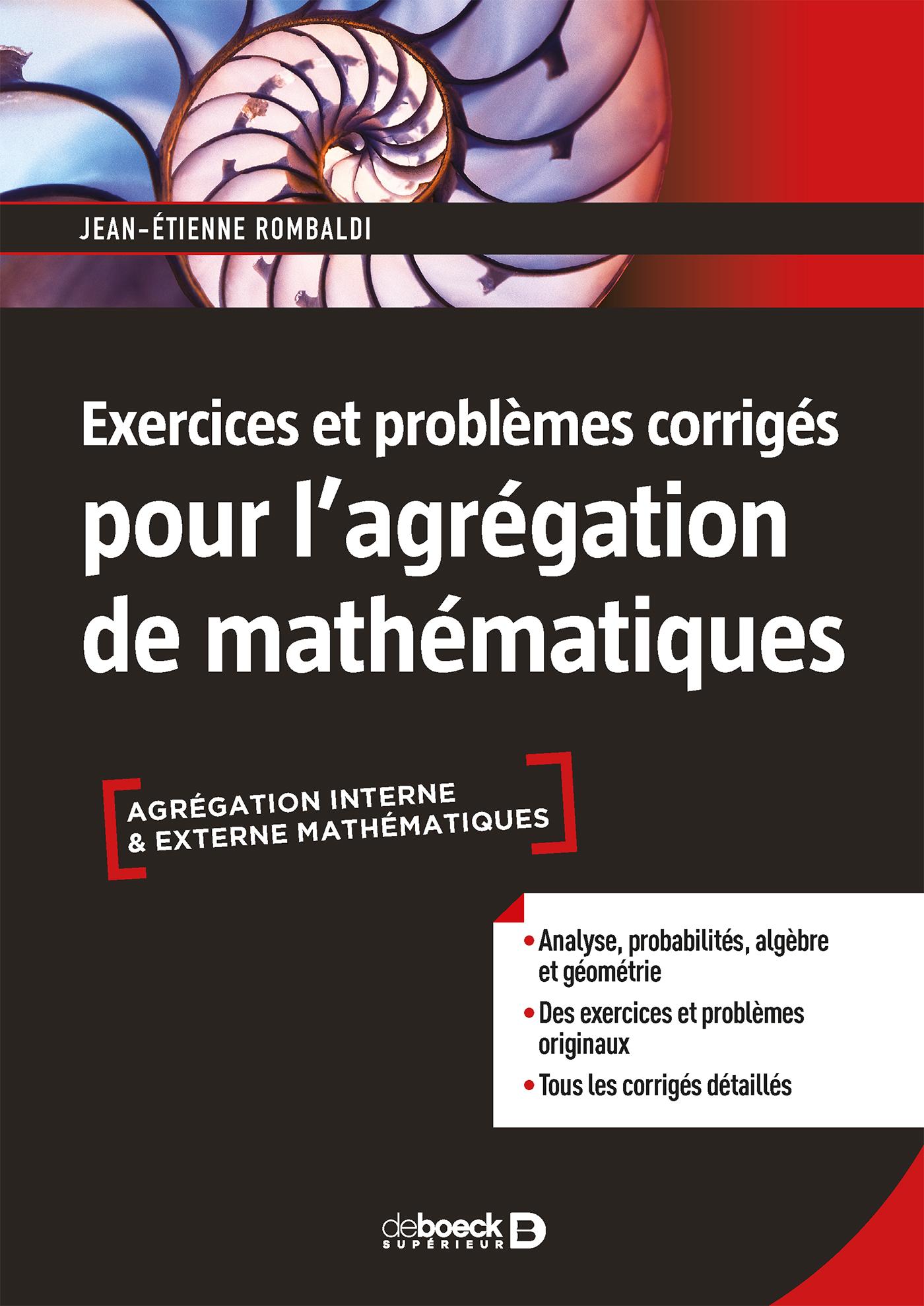 Exercices Et Probl U00e8mes Corrig U00e9s Pour L U0026 39 Agr U00e9gation De