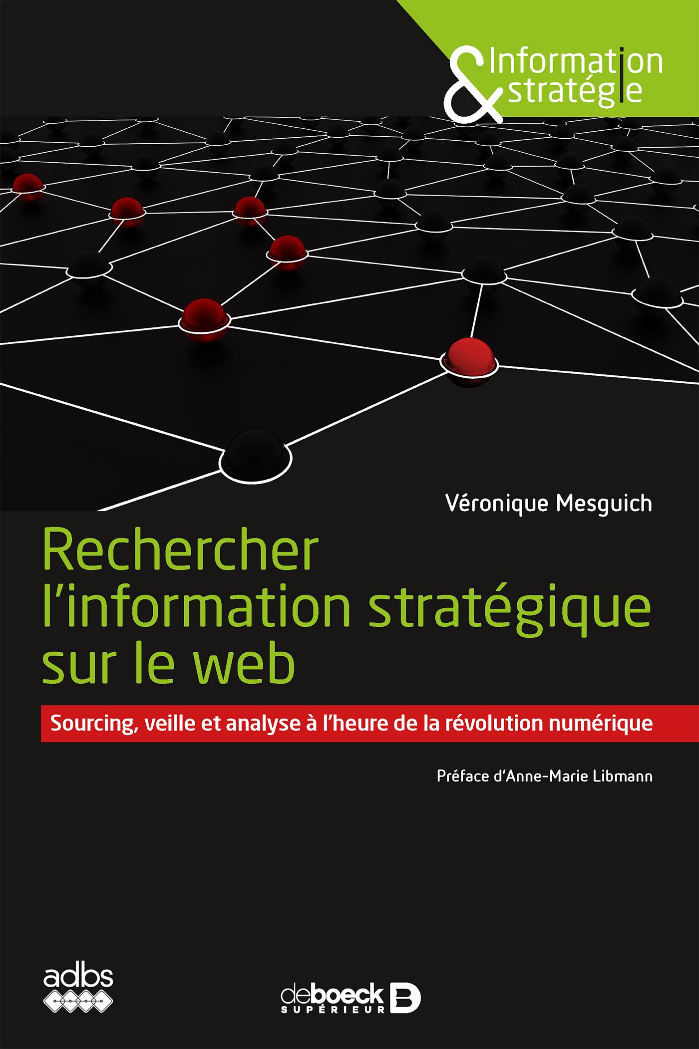 """Résultat de recherche d'images pour """"Rechercher l'information stratégique sur le web / MESGUICH Véronique"""""""