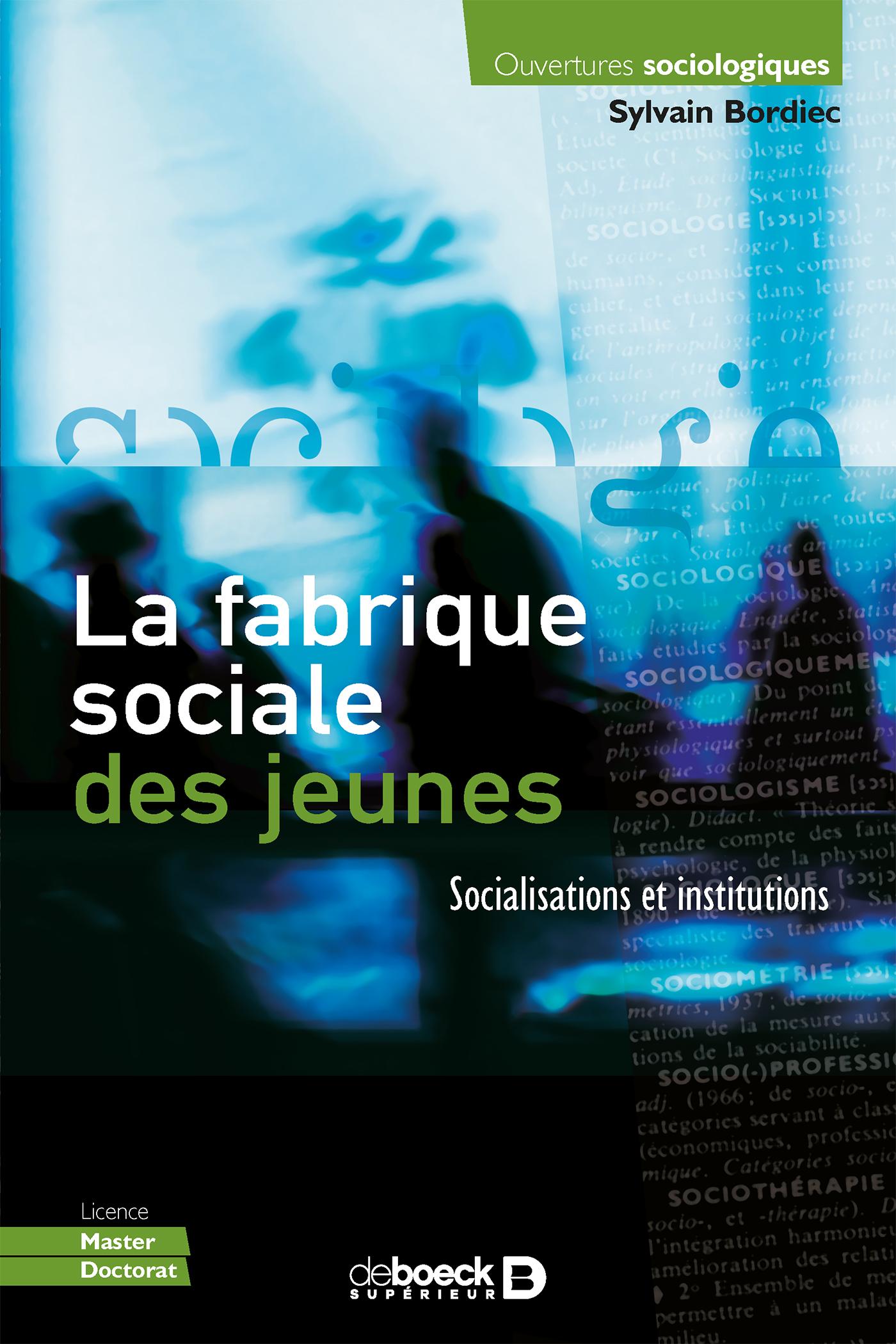 """Résultat de recherche d'images pour """"La fabrique sociale des jeunes : socialisations et institutions / Bordiec, Sylvain"""""""