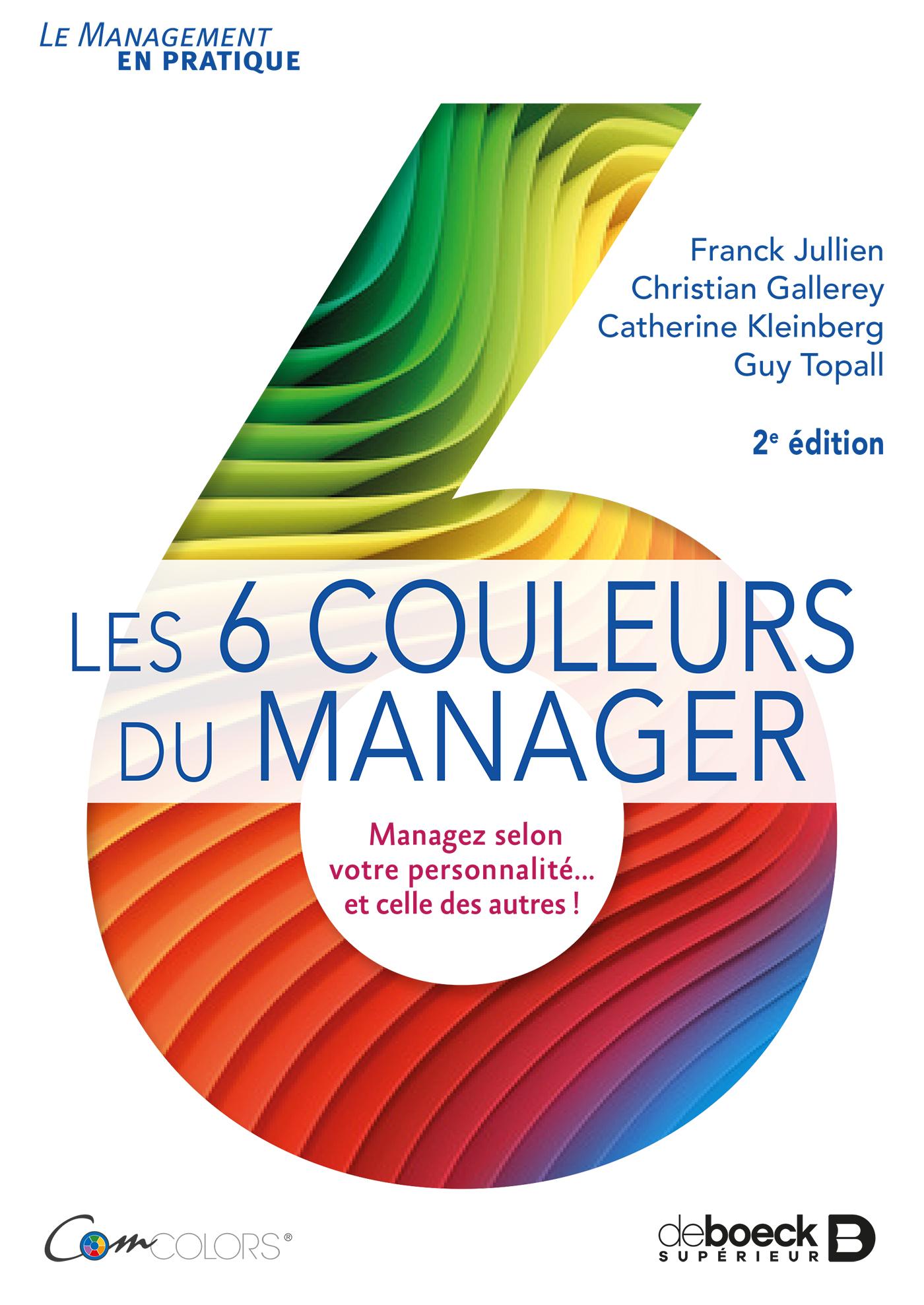 Les 6 couleurs du manager | De Boeck Supérieur