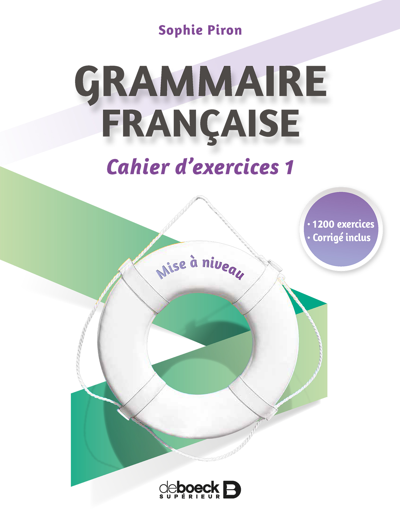 Grammaire Francaise Cahier D Exercices 1