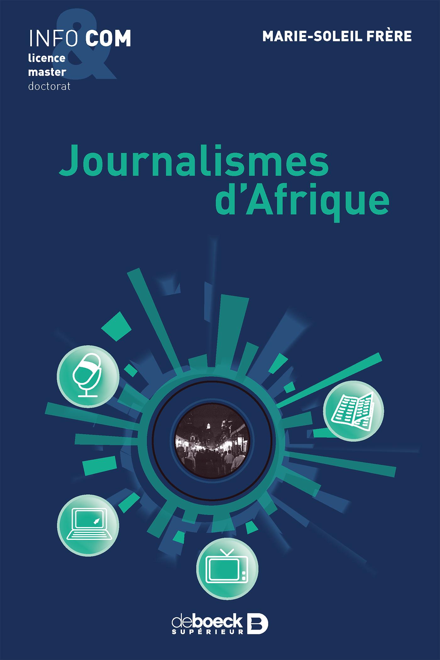Journalismes D Afrique De Boeck Superieur