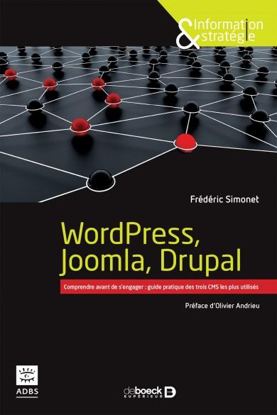 Couverture de l'ouvrage sur les trois CMS les plus utilisés : WordPress, Joomla et Drupal]