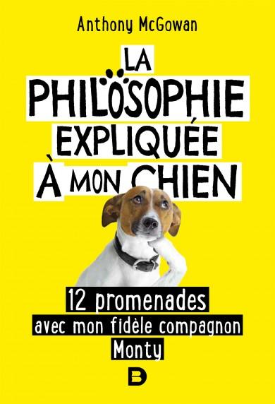 La Philosophie expliquée à mon chien